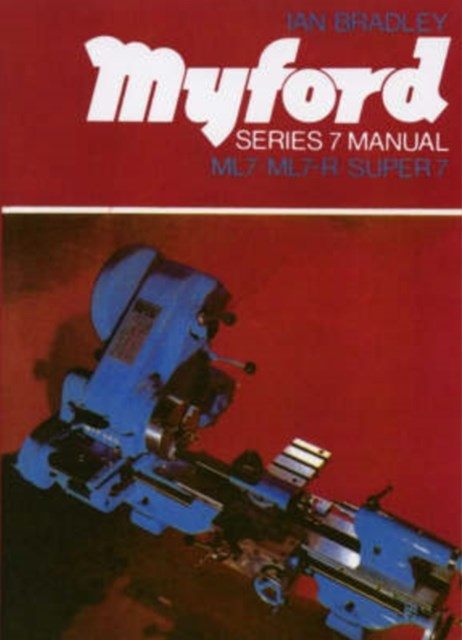 Myford Series 7 Manual