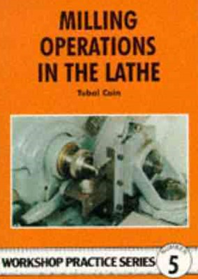 Milling Operations in the Lathe