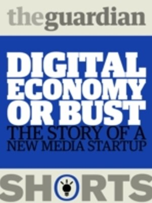 Digital Economy or Bust