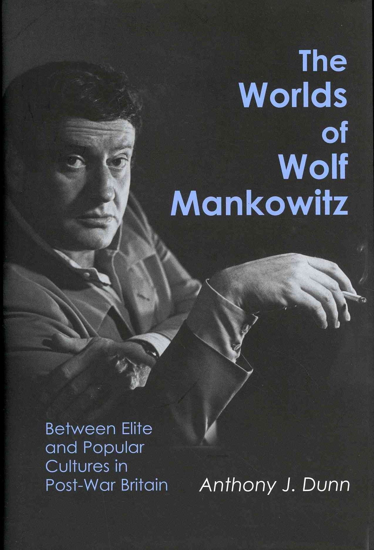 Worlds of Wolf Mankowitz