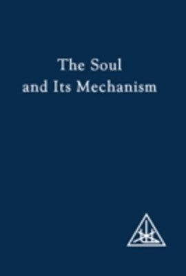 Soul and its Mechanism