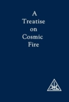 Treatise on Cosmic Fire