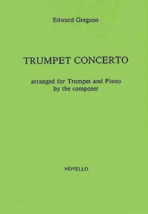 Gregson - Trumpet Concerto by Edward Gregson (9780853605225) - PaperBack - Entertainment Music General