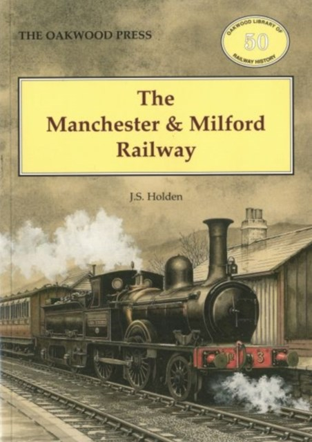 Manchester and Milford Railway