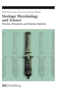 Heritage Microbiology and Science by Eric May, Mark Jones, Julian Mitchell (9780854041411) - HardCover - History