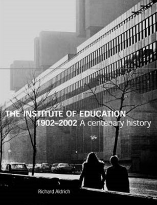 The Institute of Education, 1902-2002
