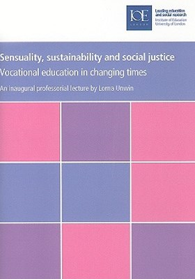 Sensuality, Sustainability and Social Justice