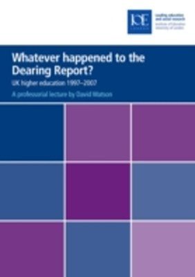 (ebook) Whatever happened to the Dearing Report?