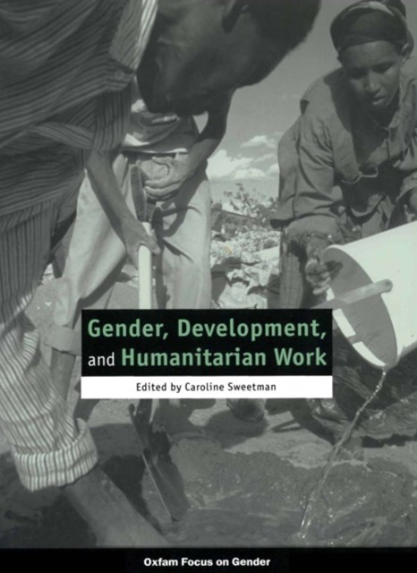 (ebook) Gender, Development, and Humanitarian Work