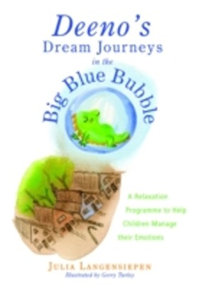 Deeno's Dream Journeys in the Big Blue Bubble