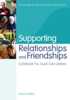 Supporting Relationships and Friendships