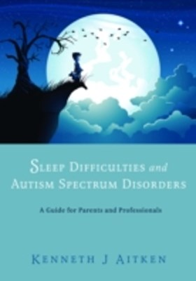 Sleep Difficulties and Autism Spectrum Disorders