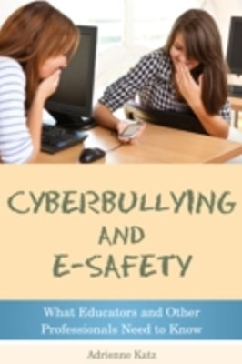 Cyberbullying and E-safety