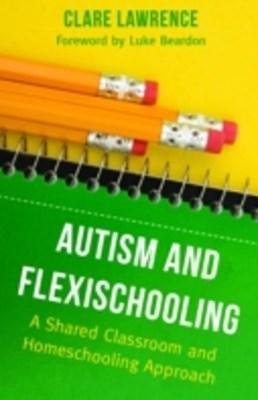 Autism and Flexischooling