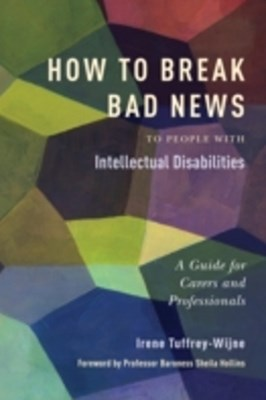 How to Break Bad News to People with Intellectual Disabilities