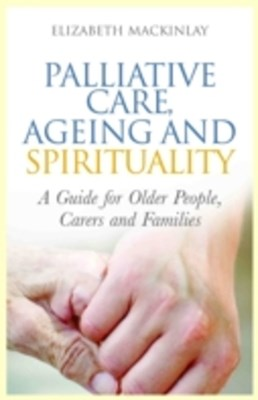 (ebook) Palliative Care, Ageing and Spirituality