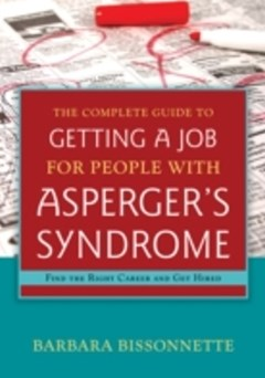 Complete Guide to Getting a Job for People with Asperger