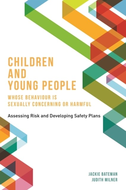 (ebook) Children and Young People Whose Behaviour is Sexually Concerning or Harmful