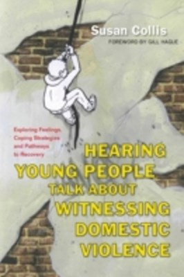 Hearing Young People Talk About Witnessing Domestic Violence