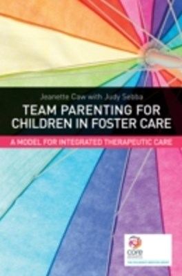 Team Parenting for Children in Foster Care