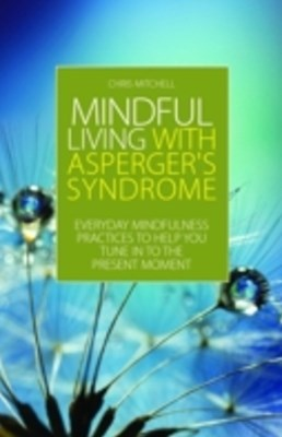 (ebook) Mindful Living with Asperger's Syndrome