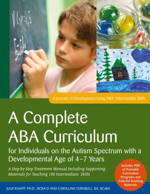 (ebook) Complete ABA Curriculum for Individuals on the Autism Spectrum with a Developmental Age of 4-7 Years