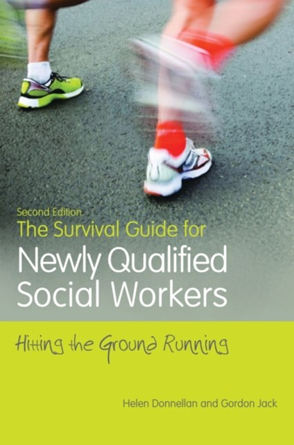 Survival Guide for Newly Qualified Social Workers, Second Edition