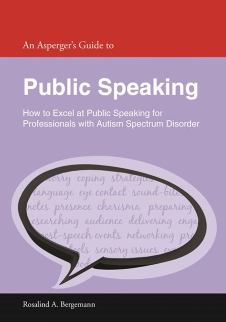 Asperger's Guide to Public Speaking