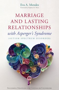 Marriage and Lasting Relationships with Asperger