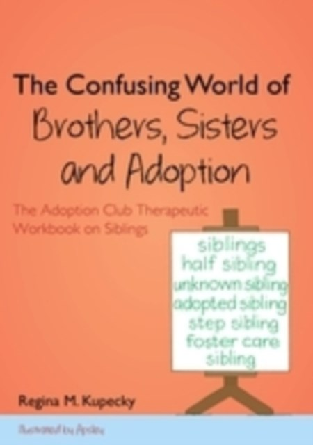 Confusing World of Brothers, Sisters and Adoption