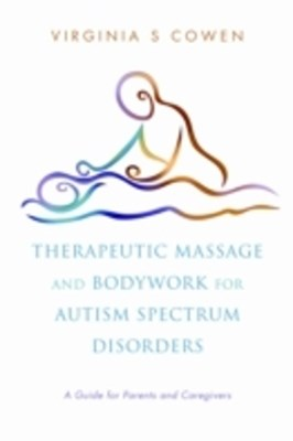 (ebook) Therapeutic Massage and Bodywork for Autism Spectrum Disorders