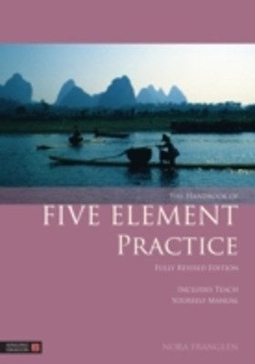 Handbook of Five Element Practice