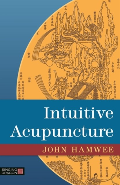 Intuitive Acupuncture