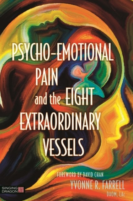 (ebook) Psycho-Emotional Pain and the Eight Extraordinary Vessels
