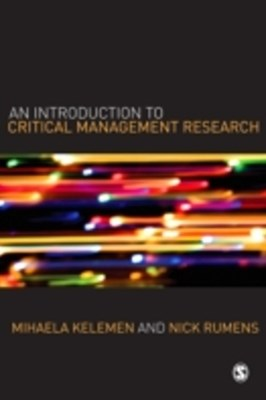 Introduction to Critical Management Research