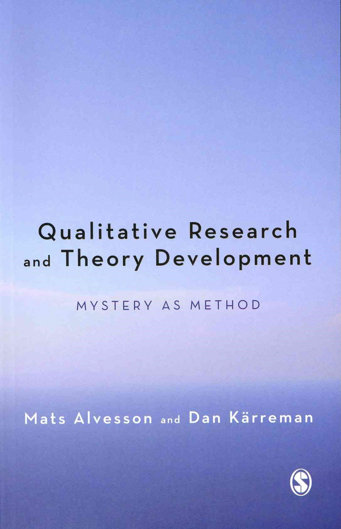Qualitative Research and Theory Development