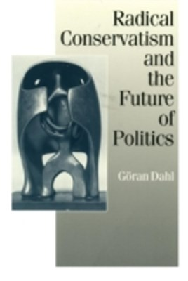 (ebook) Radical Conservatism and the Future of Politics
