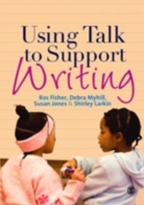 (ebook) Using Talk to Support Writing