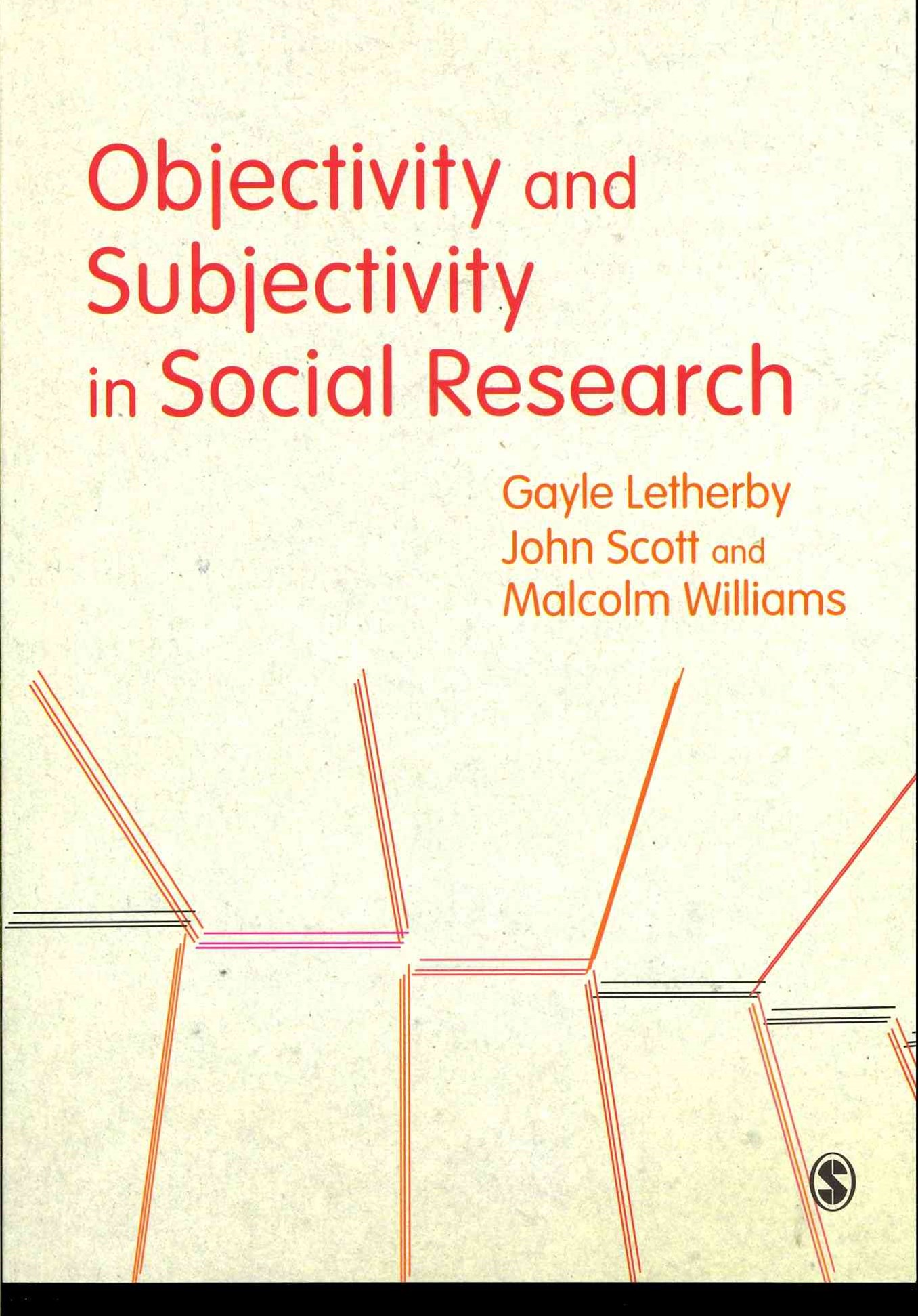 Objectivity and Subjectivity in Social Research