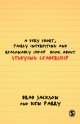 Very Short, Fairly Interesting and Reasonably Cheap Book about Studying Leadership