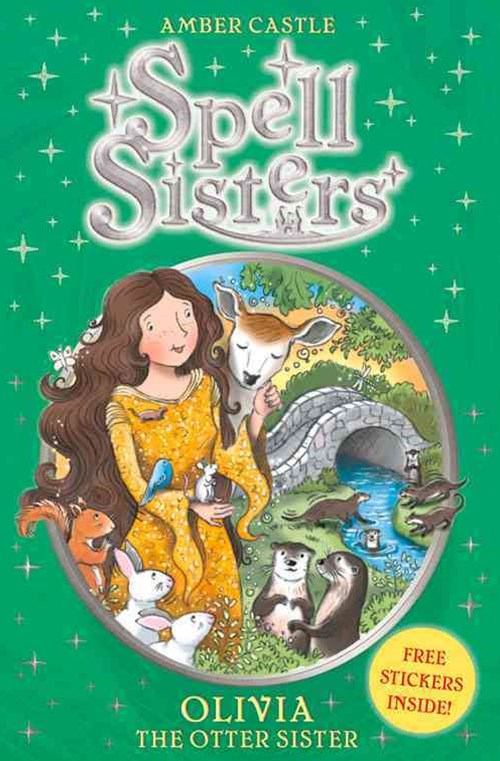 Spell Sisters 7 : Olivia the Otter Sister