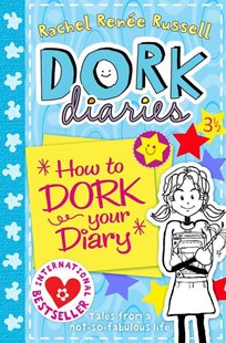 Dork Diaries 3 1/2 : How to Dork Your Diary by Rachel Renee Russell (9780857073525) - PaperBack - Children's Fiction