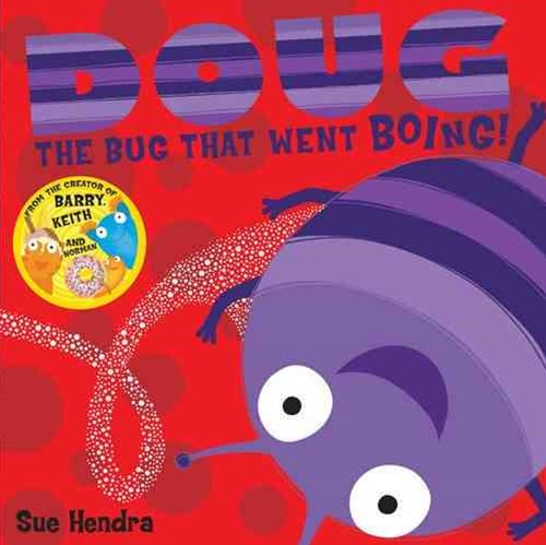 Doug the Bug That Went Boing
