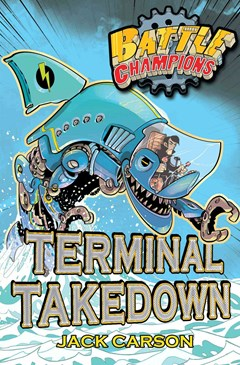 Battle Champions - Terminal Takedown
