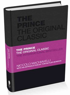 Dymocks  The Prince The Original Classic By Niccolo Machiavelli  The Prince The Original Classic