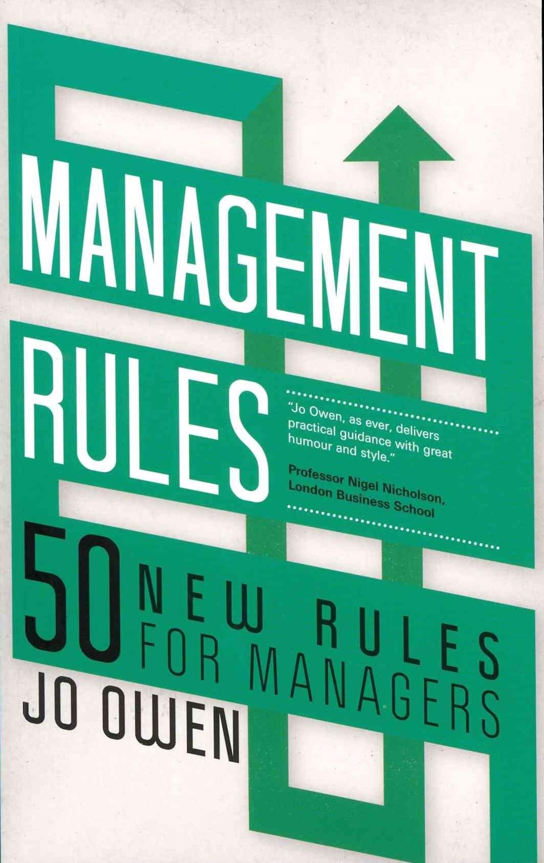 Management Rules - 50 New Rules for Managers