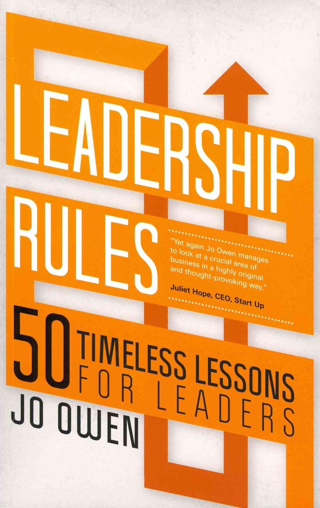 Leadership Rules - 50 Timeless Lessons for Leaders