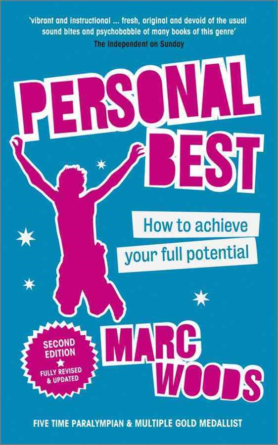 Personal Best - How to Achieve Your Full Potential 2E