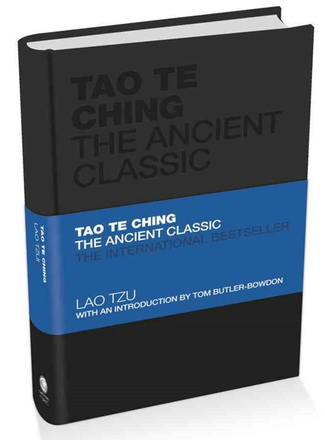 Tao Te Ching - the Ancient Classic