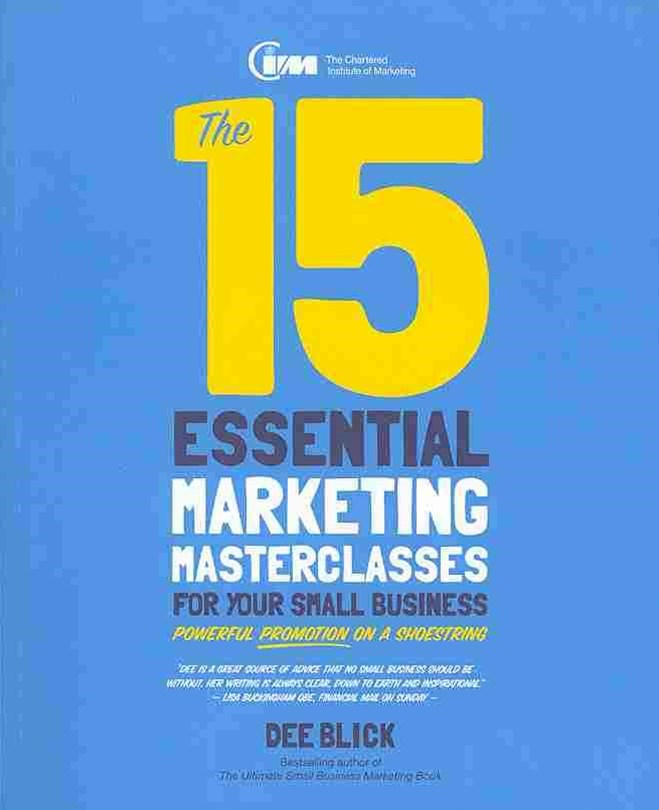 The 15 Essential Marketing Masterclasses for Your  Small Business - Powerful Promotion on a